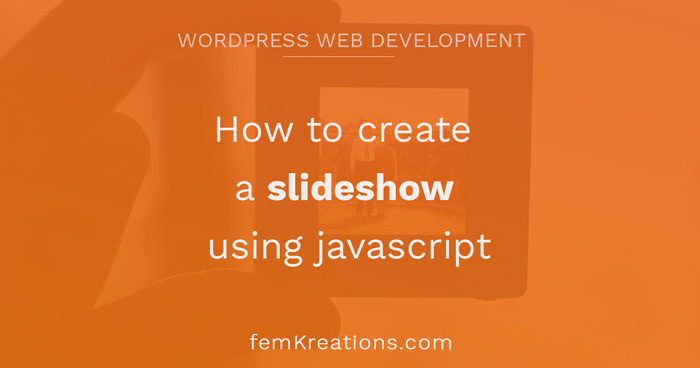 How to create a slideshow using javascript