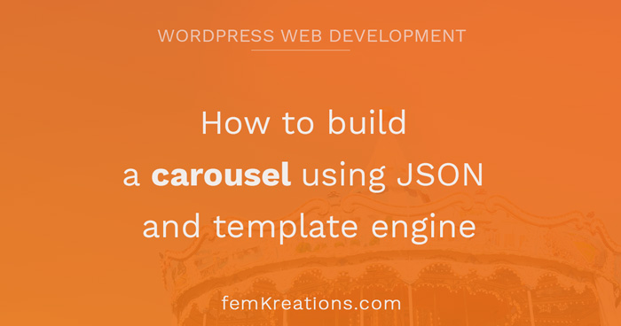 How to build a carousel using JSON and template engine
