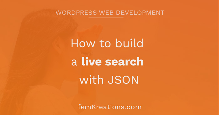 How to build a live search with JSON