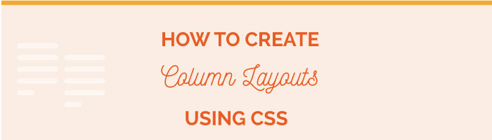 How to create column layouts using css