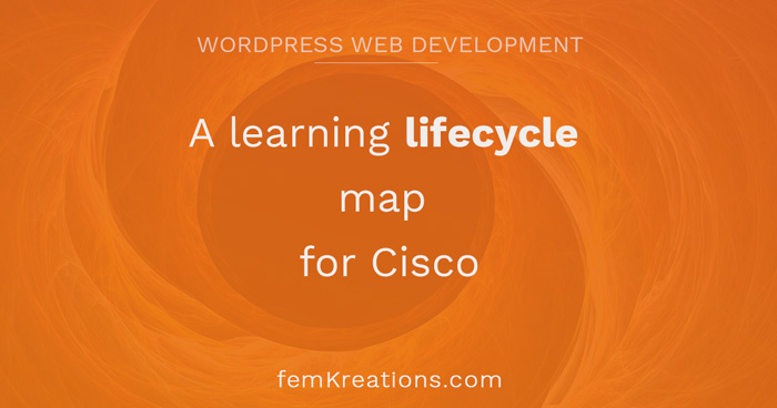 A learning lifecycle map for Cisco