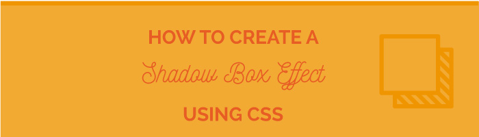 how to create a shadow box effect using css
