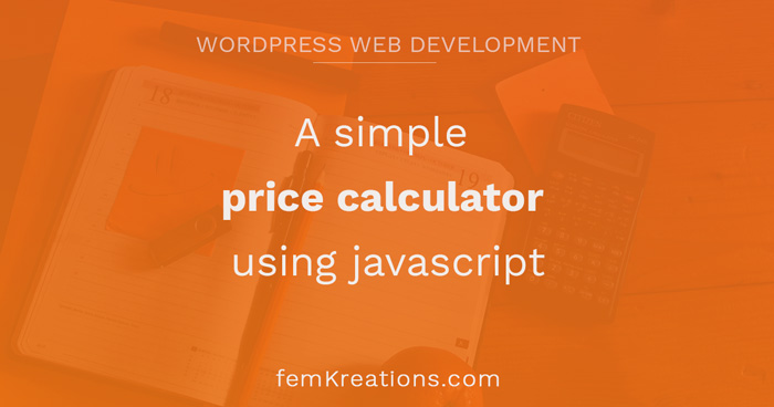 A simple price calculator using javascript