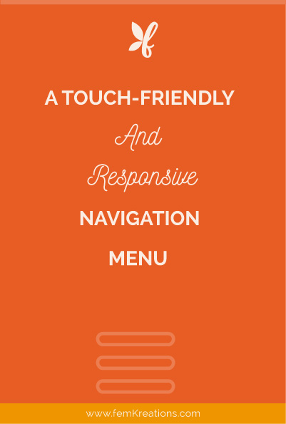A touch-friendly and responsive navigation menu