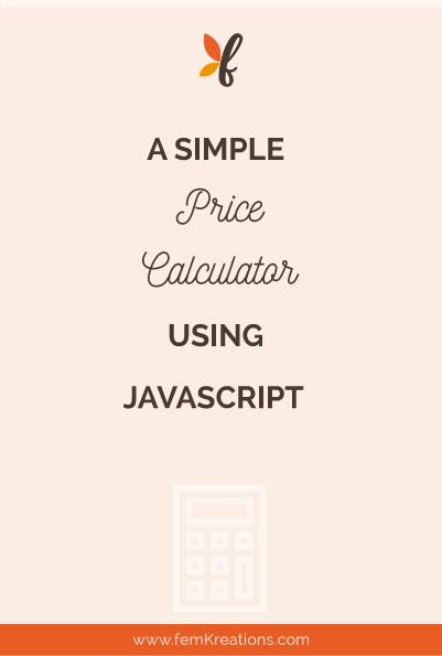 A simple price calculator using javascript