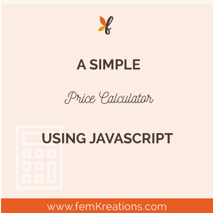 A simple price calculator using javascript - femKreations