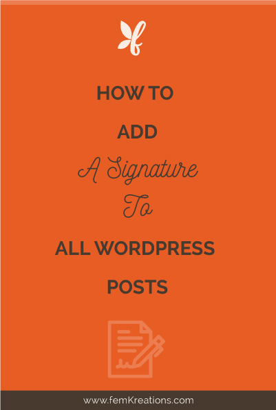 How to add signature to all WordPress posts