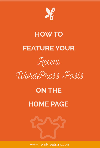 how to feature recent posts on home page