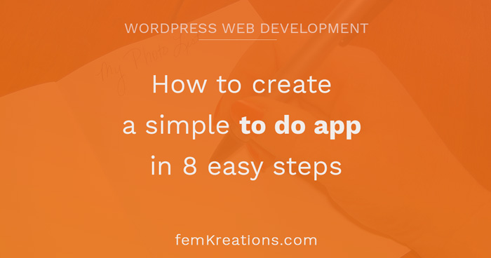 How to create a simple to do app in 8 easy steps