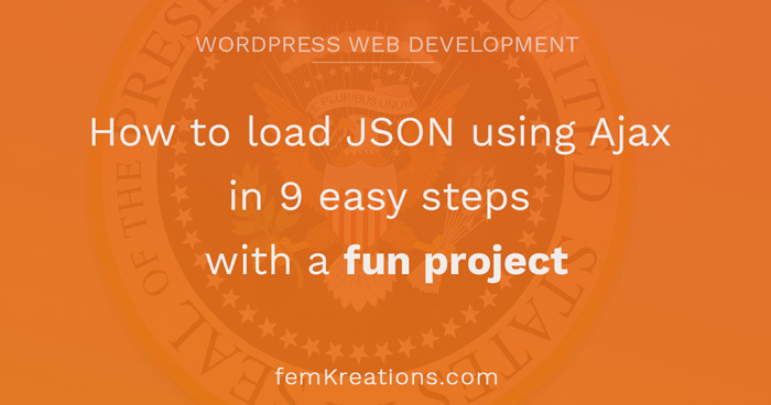 How to load JSON using Ajax in 9 easy steps with a fun project